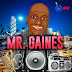 Mr Gaines - Want it all---Flyah Review