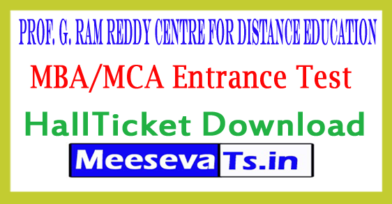 Prof G Ram Reddy Centre For Distance Education Osmania University MBA/MCA Entrance Test Hall Tickets