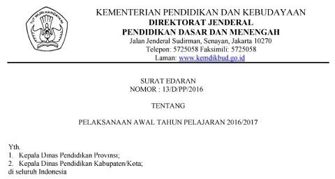 Surat Edaran Dirjen Dikdasmen Nomor : 13/D/PP/2016 Tentang Pelaksanaan Awal Tahun Pelajaran 2016/2017