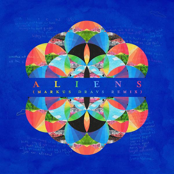 Coldplay - A L I E N S (Markus Dravs Remix) - Single Cover