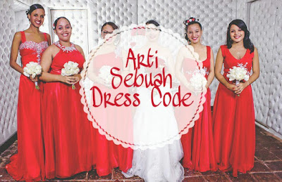 Arti Sebuah Dress Code Ruliretno Com