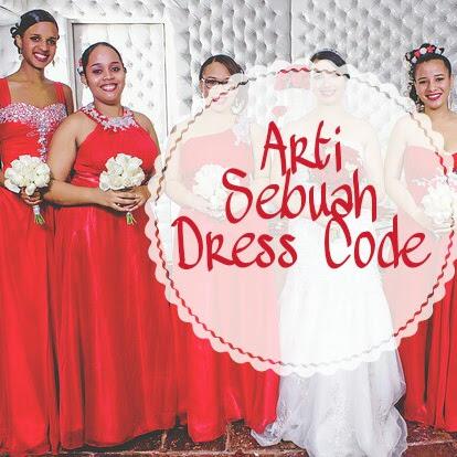 Arti sebuah Dress Code