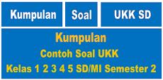 Download Kumpulan Contoh Soal UKK SD Tahun 2018/2019
