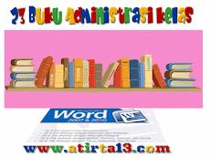 Contoh 23 File Administrasi Guru Kelas Format Words / Excel
