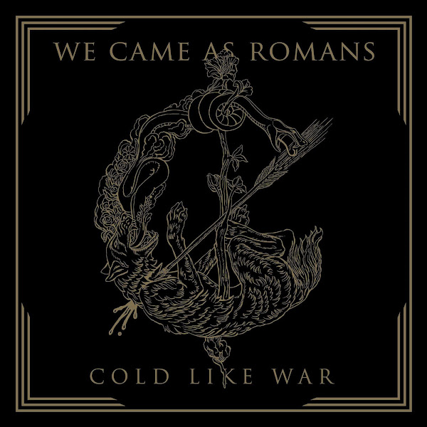 We Came As Romans - Cold Like War Cover