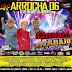 Cd (Mixado) Arrocha 2017 (Cavalo do Marajo) Vol:06