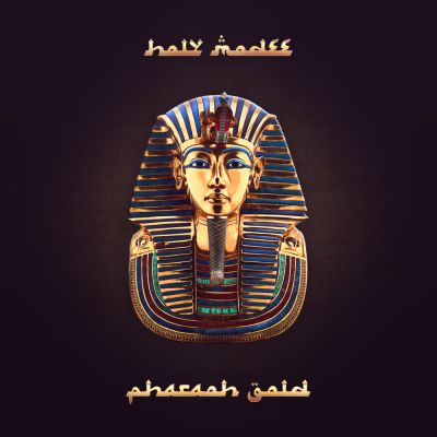 Holy Modee - Pharaoh Gold - Album Download, Itunes Cover, Official Cover, Album CD Cover Art, Tracklist
