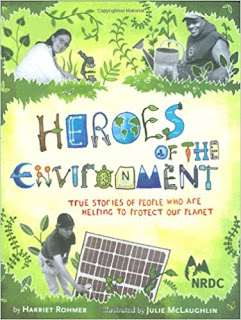 Read-Aloud Books for the Secondary Science Classroom: Heroes of the Environment