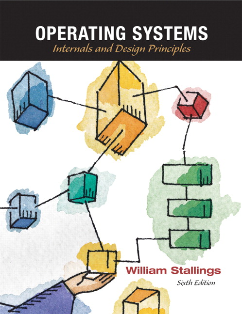 Operating Systems - William Stalling 6th edition