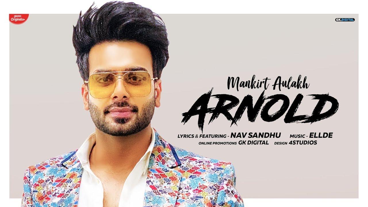 Arnold Lyrics, Mankirt Aulakh