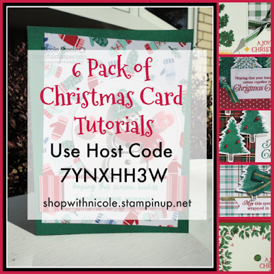 6 Pack of Christmas Card Tutorials with any size Stampin' Up! order with Nicole Steele and Host Code 7YNXHH3W