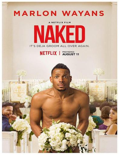 Ver Desnudo (Naked) (2017) Online
