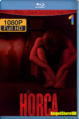 La Horca (2015) [1080p BRRip] [Latino] [GoogleDrive] – By AngelStoreHD