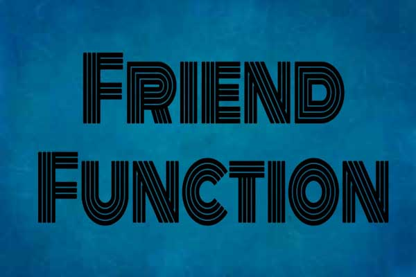 friend function in c++ programming, learn c++ programming