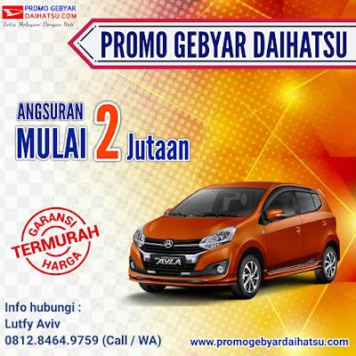 Promo Daihatsu Ayla Paling Murah - Dealer Daihatsu Jakarta Timur
