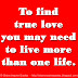 To find true love you may need to live more than one life.