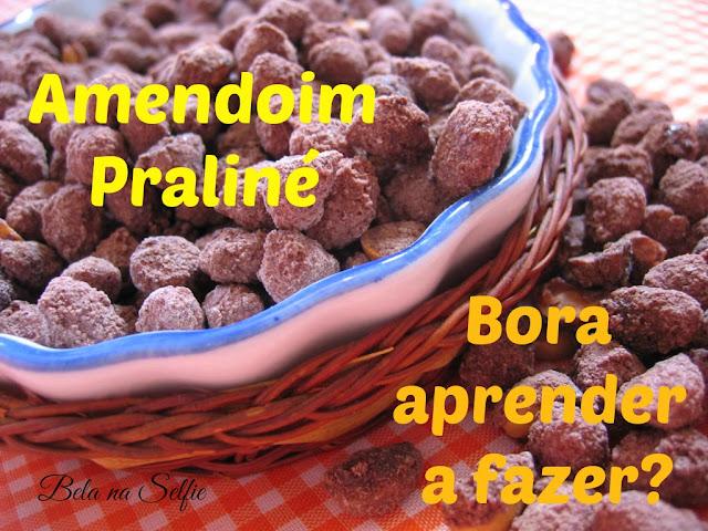 Amendoim praliné - belanaselfie