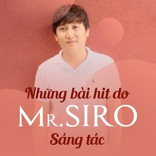 Những bản hit do Mr.Siro sáng tác