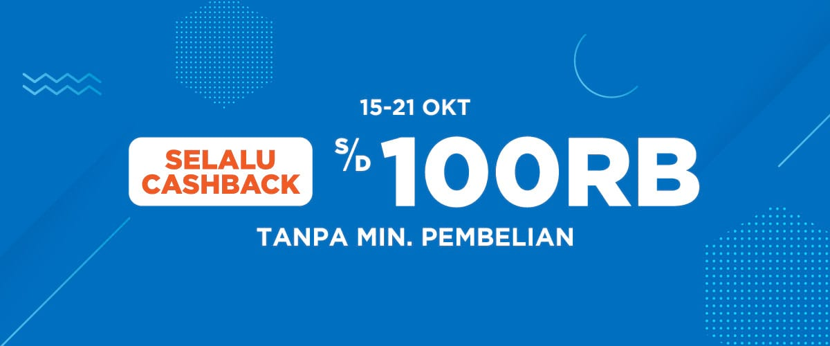 Shopee - Promo Selalu Cashback s.d 100 Ribu Tanpa Min Pembelian (s.d 21 Okt 2018)