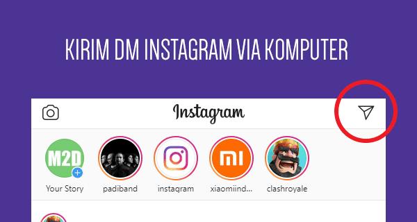 Cara Kirim DM Instagram di Laptop atau PC