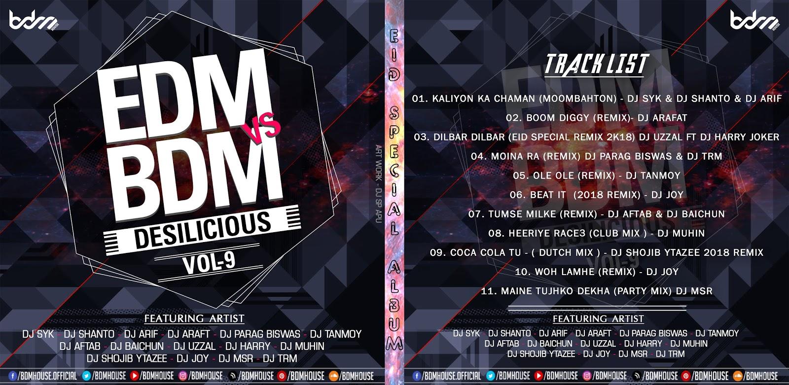 BDM HOUSE RECORD: Edm VS Bdm Desilicious vol 09 - BDM House
