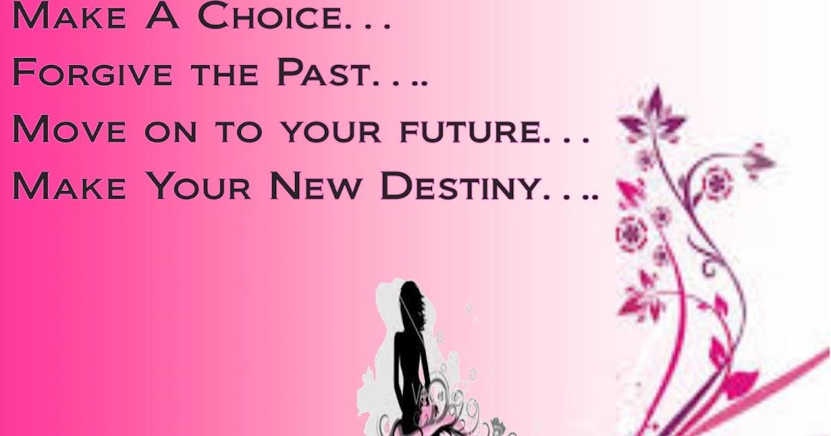 Jajackson Make A Choice Forgive The Past Move On To Your
