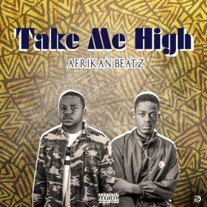 Afrikan Beatz - Take Me High (Original) [Download]