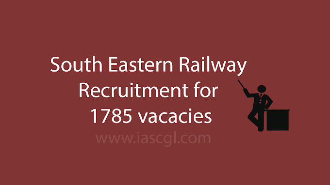 1785 vacancies at South Eastern Railway, Get Details and apply