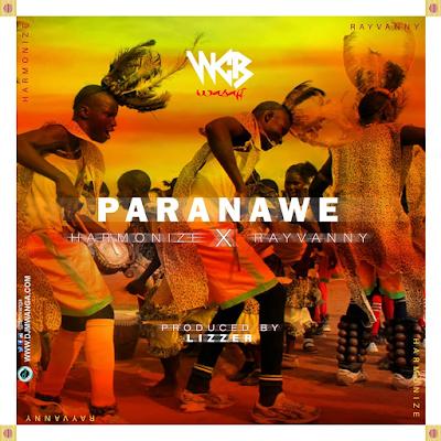 Harmonize x Rayvanny - Paranawe Download Free Mp3