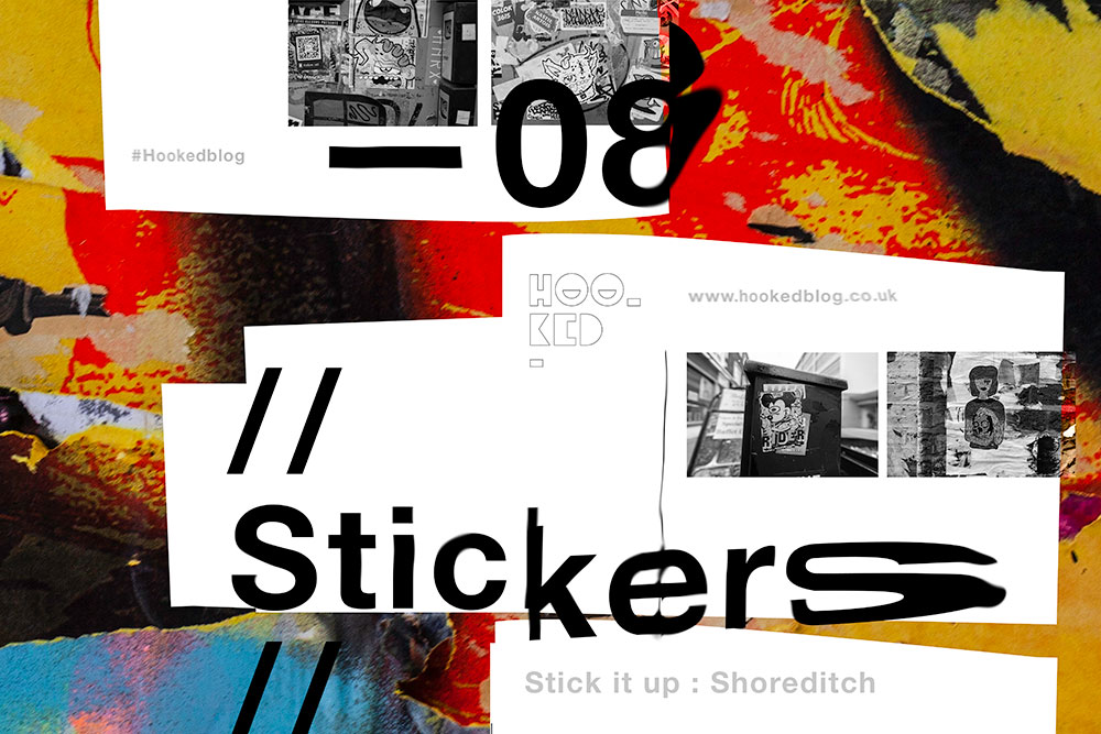 Stick it up: Shoreditch Street Art Stickers Edition 8