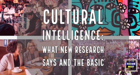 Cultural Intelligence:  What New Research Says and The Basic on How to Develop CQ to Enhance your Brand (Culture) in Career & Commerce