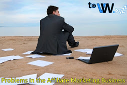 Problems in the Affiliate Marketing Business