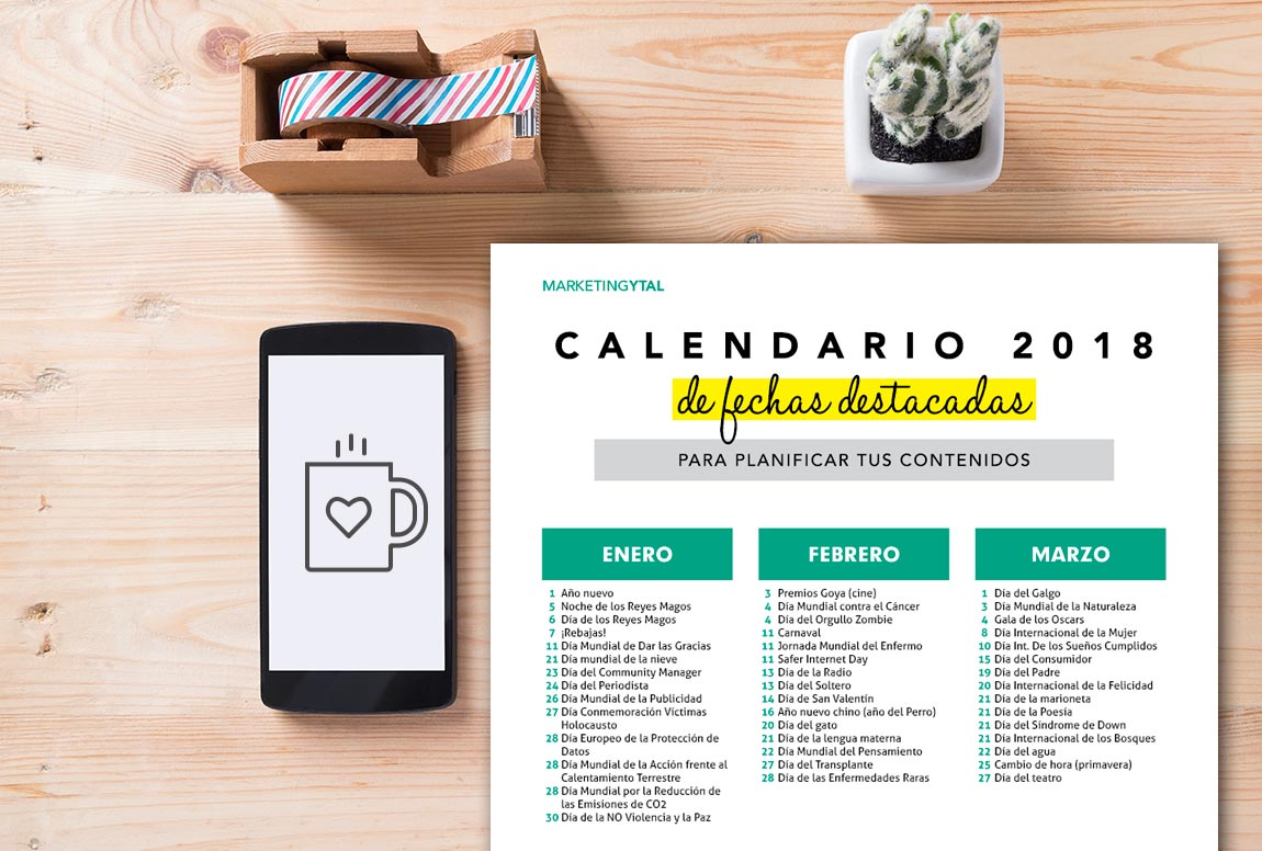 ¿No sabes qué contar a tus clientes? ¡Esto te va a ayudar! Calendario de fechas importantes en 2018