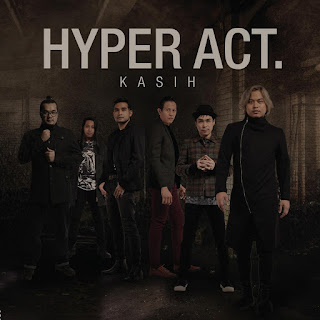 Hyper Act - Kasih MP3