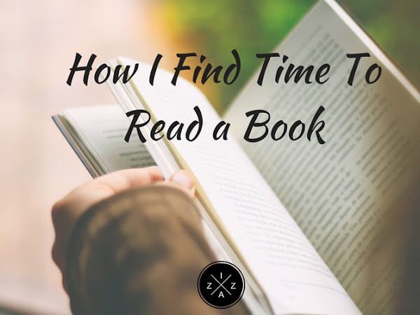 How I Find Time To Read a Book in My Busy Schedule