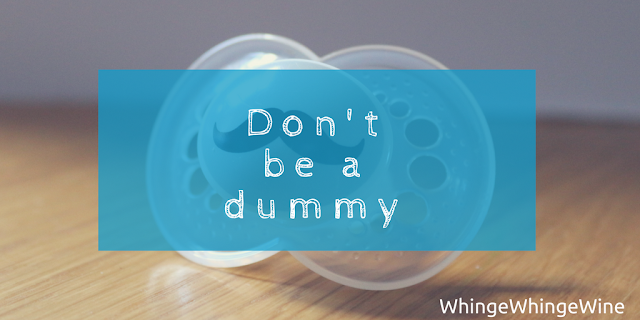 Don't be a dummy: Ditching the pacifiers/soothers/dodi