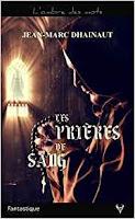 https://www.lesreinesdelanuit.com/2018/07/les-prieres-de-sang-de-jean-marc.html