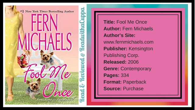 The Burdens of Ugly Truths and a Mothers Sins. Book Review | Fool Me Once by Fern Michaels. www.readwithacuppa.com