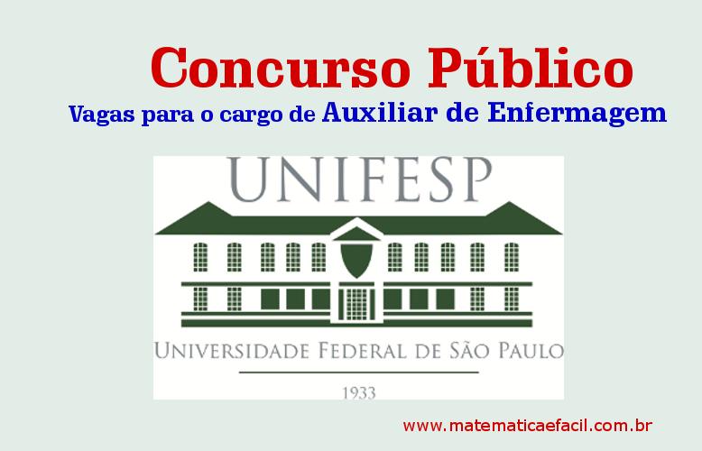 Concurso Público para Auxiliar de Enfermagem na UNIFESP