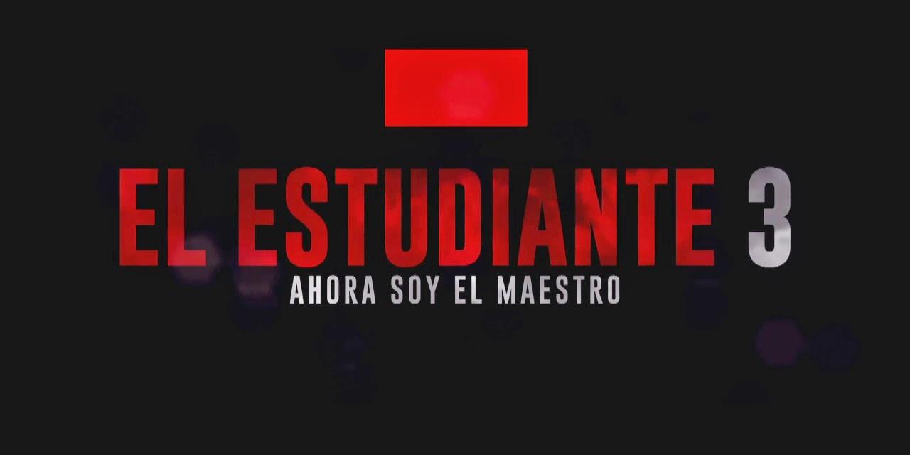 El Estudiante 3 La pelicula 2014 (Trailer)