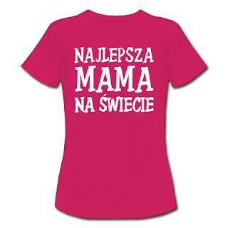 Koszulka Najlepsza mama na świecie