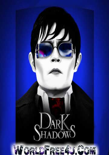 Poster Of Dark Shadows (2012) Full Movie Hindi Dubbed Free Download Watch Online At worldfree4u.com