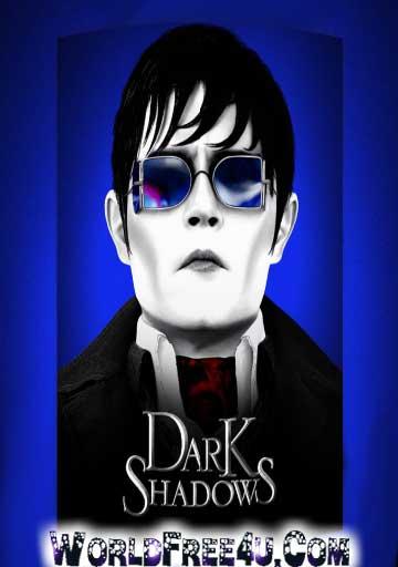 Poster Of Dark Shadows (2012) Full Movie Hindi Dubbed Free Download Watch Online At worldfree4u.com