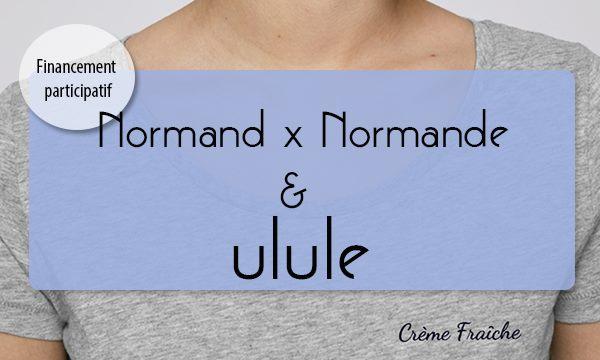 https://fr.ulule.com/normand-x-normande/