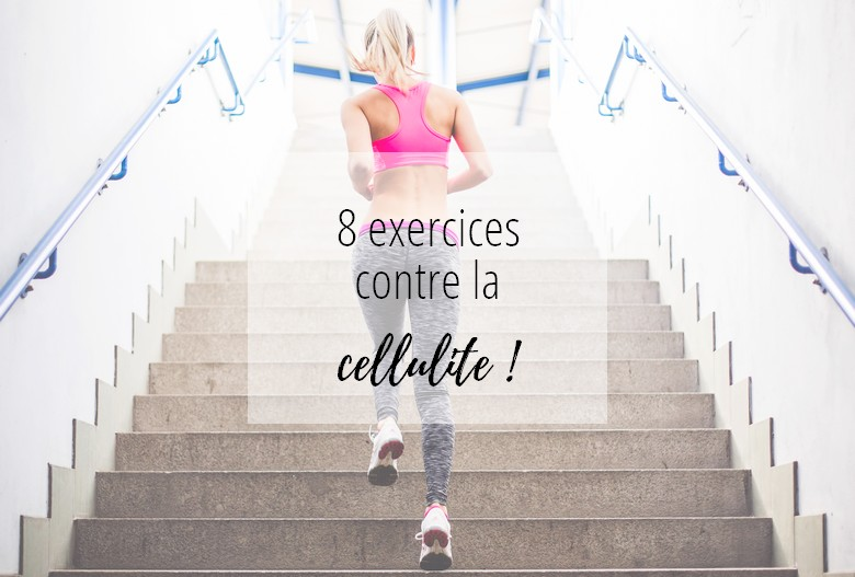 8 exercices contre la cellulite