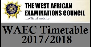 WAEC Time Table 2017