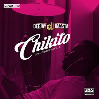 Deejay J-Masta - Chikito