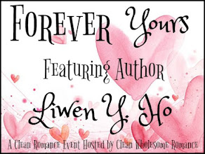 Forever Yours Clean Romance Event featuring Liwen Y. Ho – 15 January
