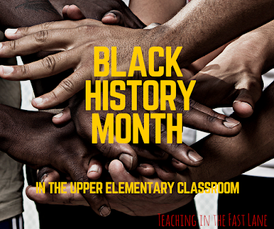 How do you teach Black History Month in an upper elementary classroom? This blog post is full of ideas!