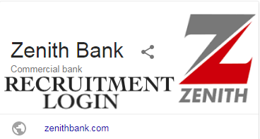 Zenith Bank Recruitment Login - www.recruitmentlogin.com